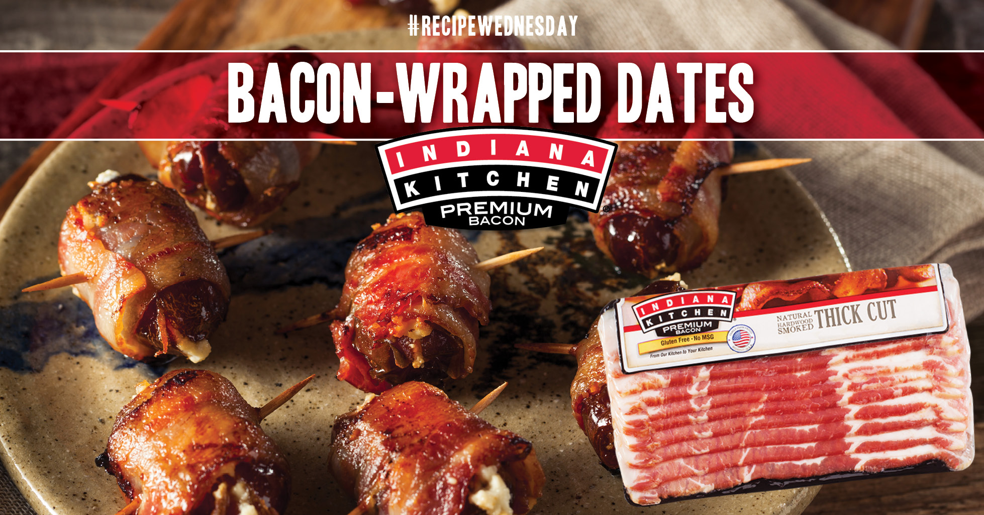 Bacon Wrapped Dates featuring Indiana Kitchen Thick Cut Bacon