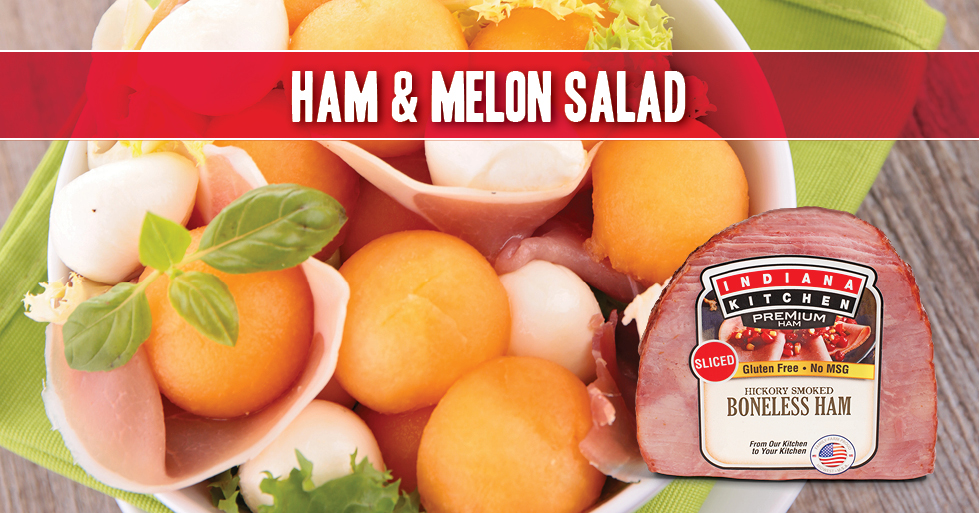 ham melon salad featuring cantaloupe melon, fresh mozzarella cheese and Indiana Kitchen ham!